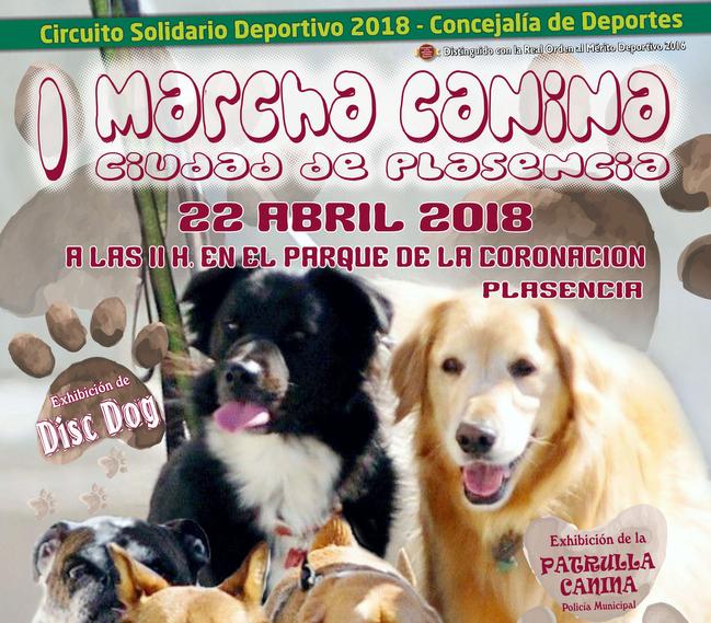 La I Marcha Canina Ciudad de Plasencia a favor de Proyecto Hombre será el 22 de abril