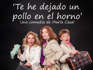María Casal presenta en el Teatro Alkázar de Plasencia la comedia 'Te he dejado un pollo en el horno'