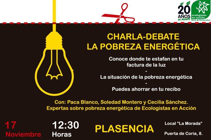 El sábado 17 charla-debate sobre pobreza energética en ''La Morada'' de Plasencia