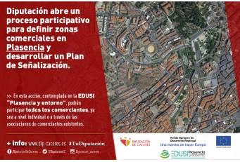 Diputación abre un proceso participativo para definir zonas comerciales en Plasencia y desarrollar un Plan de Señalización